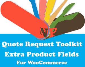 NP Quote Request WooCommerce - Custom Product Fields