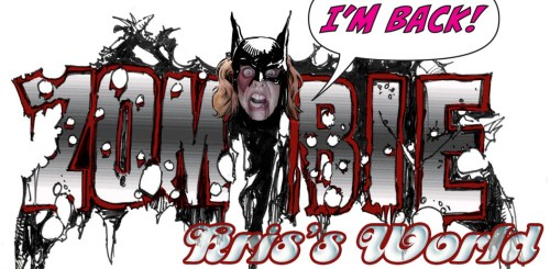 Kris' World - Zombie Kris - I'm Back!