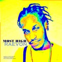 UPC889176892721_RAEVON_MOST_HIGH_ALBUM