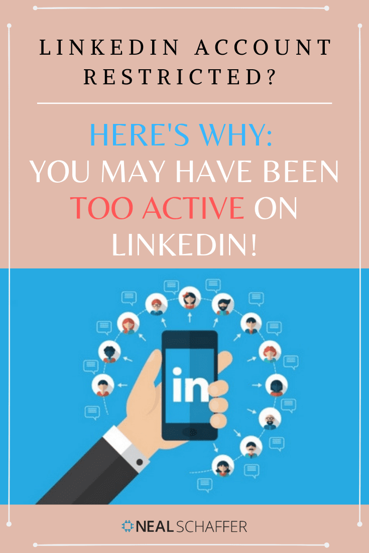 LinkedIn account restricted or suspended recently? The reason this happened may be because you were too active on LinkedIn! A true story to learn from.