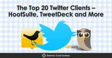 The Top 20 Twitter Clients - HootSuite, TweetDeck and More