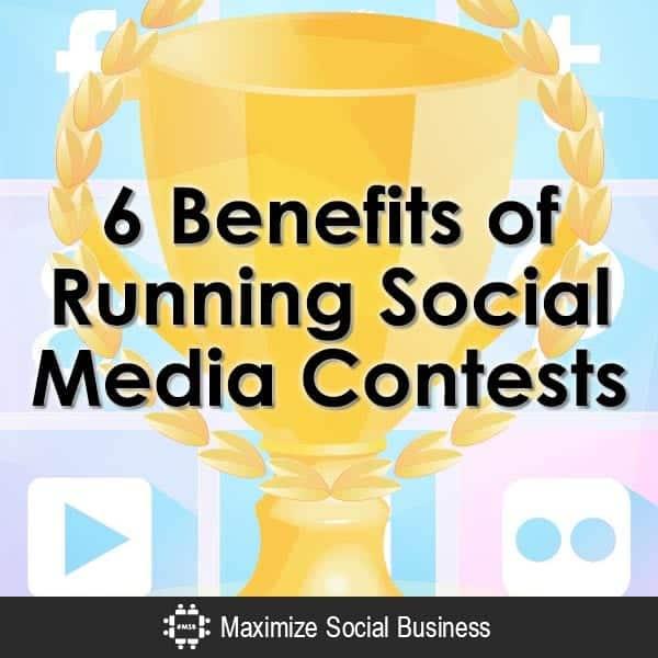6-Benefits-of-Running-Social-Media-Contests-V1