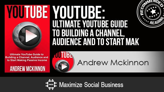 YouTube: Ultimate YouTube Guide to Building a Channel