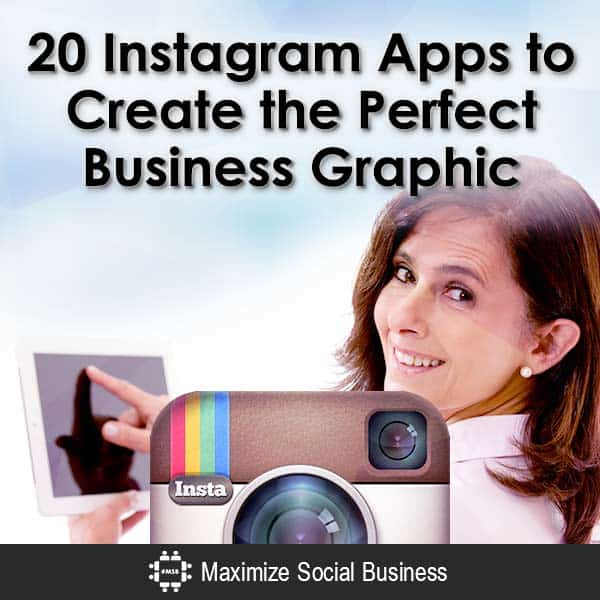 20-Instagram-Apps-to-Create-the-Perfect-Business-Graphic-V1