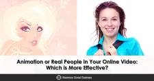 Animation or Real People in Your Online Video: Which is More Effective?