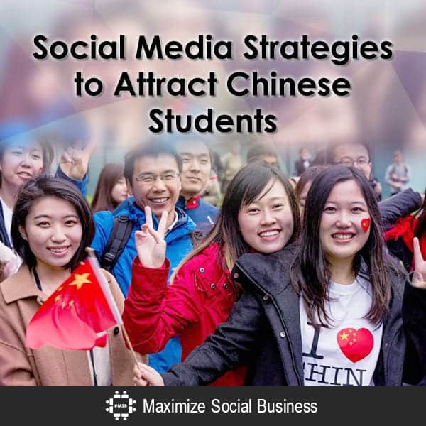 Social Media Strategies to Attract Chinese Students