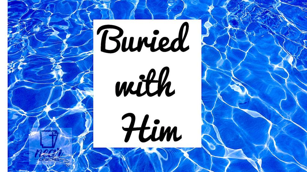 Buried With Him