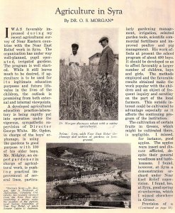 Agriculture was one of the ways that Near East Relief helped the refugees to earn their own living. The article is written by Dr. O.S.Morgan, with photos are of Dr. Morgan and a farmer.