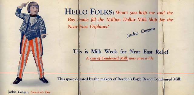 An advertisement for Jackie Coogan campaign sponsored by Borden's Eagle Brand Condensed Milk. Borden donated many cases of condensed milk to Near East Relief.