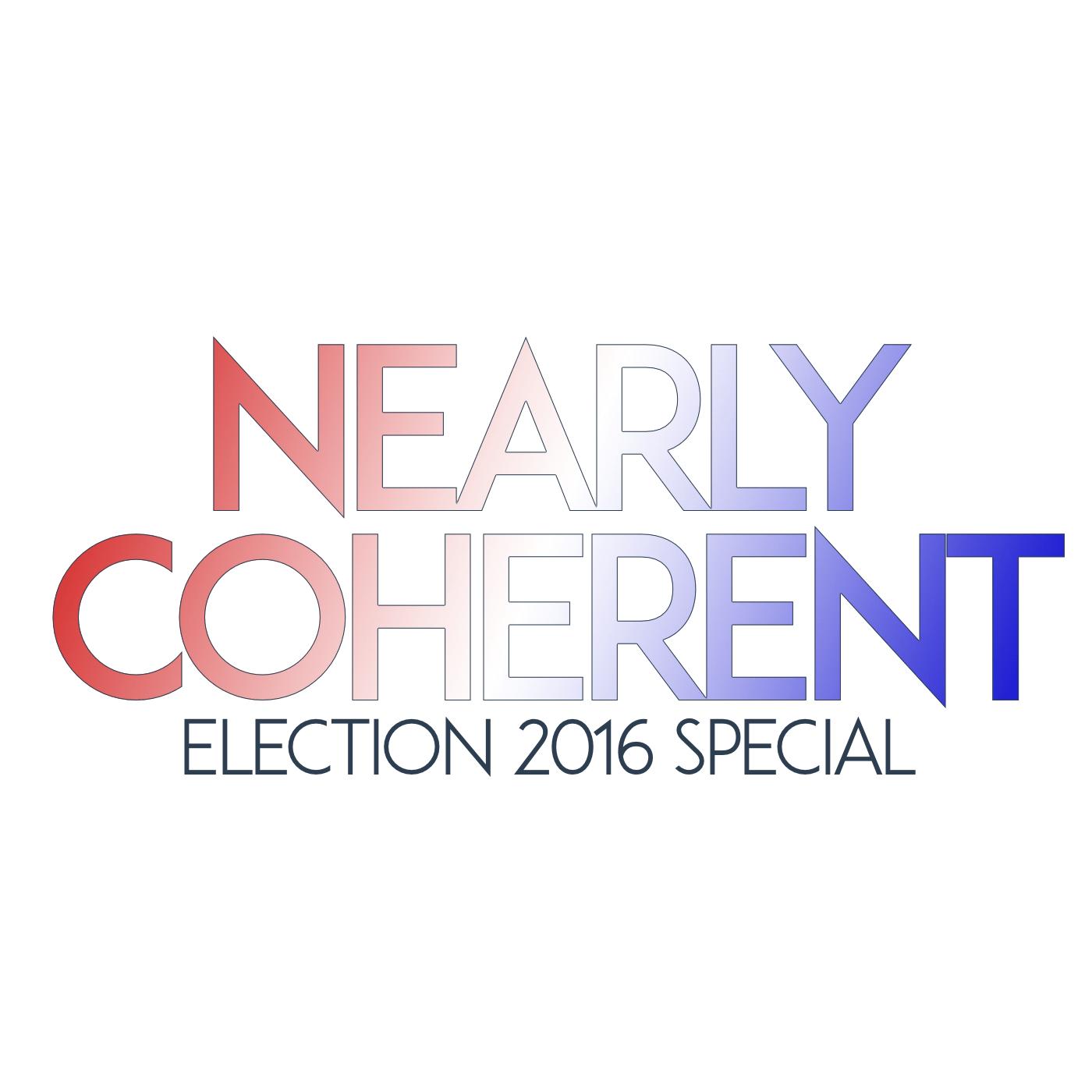 Nearly Coherent Election 2016 Special