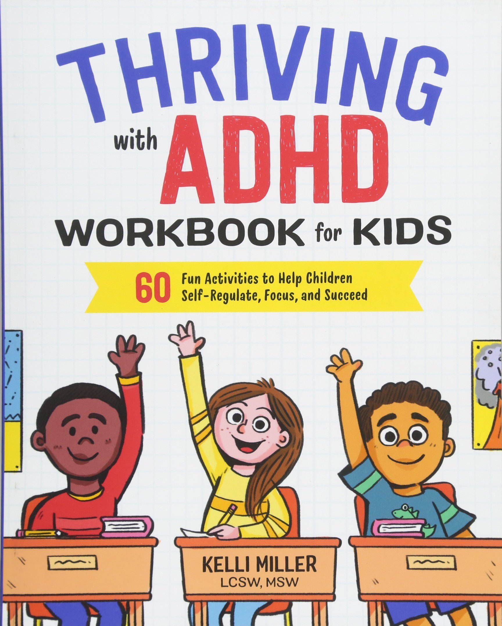 Thriving With Adhd Workbook For Kids 60 Fun Activities To