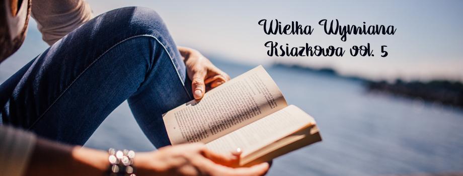 Dziel się książkami – 5 edycja Wielkiej Wymiany Książkowej