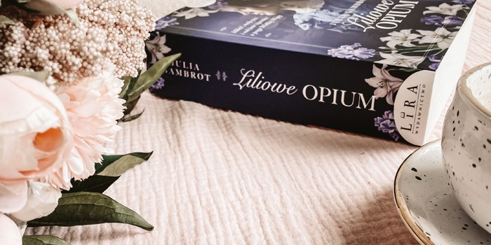 Liliowe opium – recenzja #64