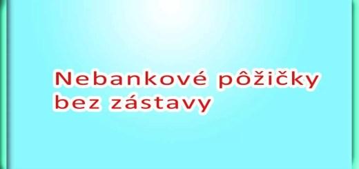 Nebankové pôžičky bez zástavy
