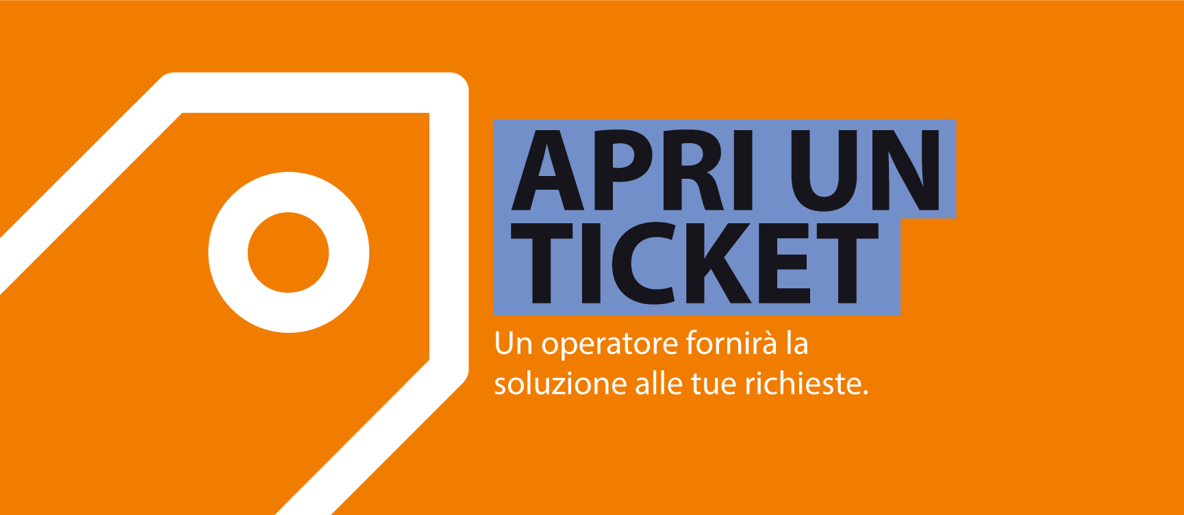 Apri il ticket
