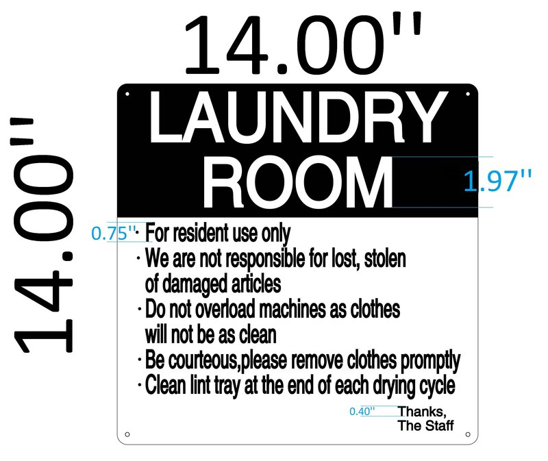 LAUNDRY ROOM RULES SIGN (BLACK&WHITE ALUMINUM SIGN IDEAL