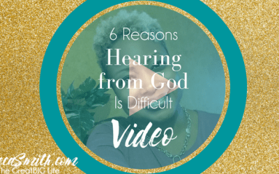 6 Reasons Hearing the Voice of God is Difficult
