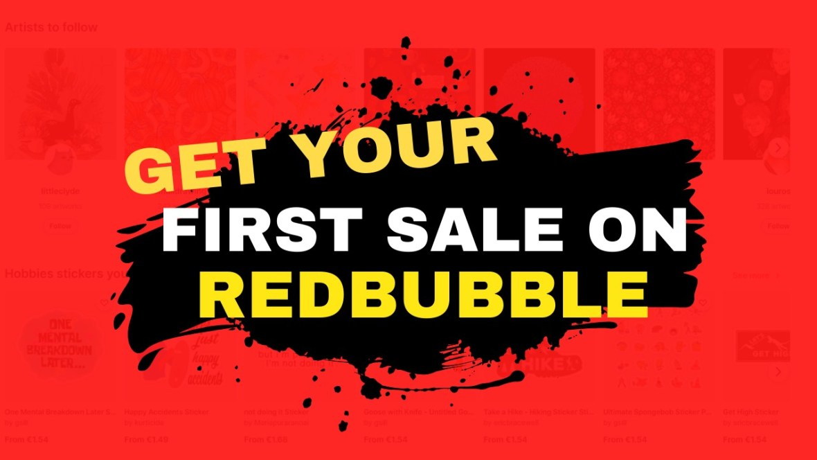 how to get first sale on Redbubble