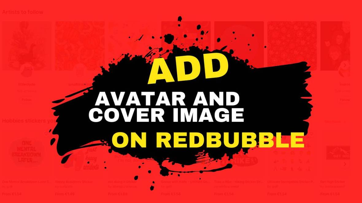 add avatar cover image Redbubble