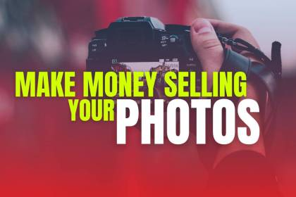 How to Make Money Selling Your Photos