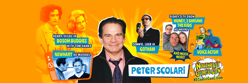 NorthEast ComicCon Welcomes Actor Peter Scolari Nov. 29-Dec 1