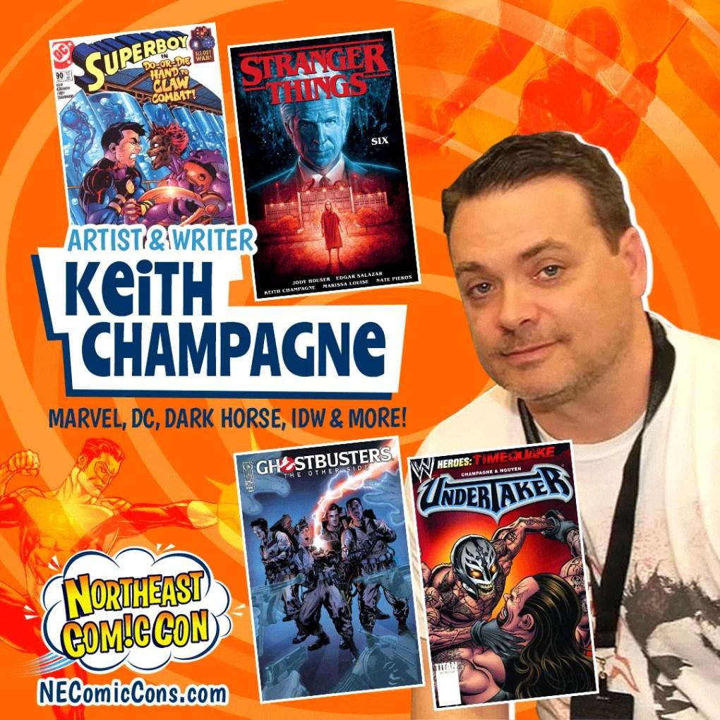 KEITH CHAMPAGNE - Nov. 26-28, 2021 show