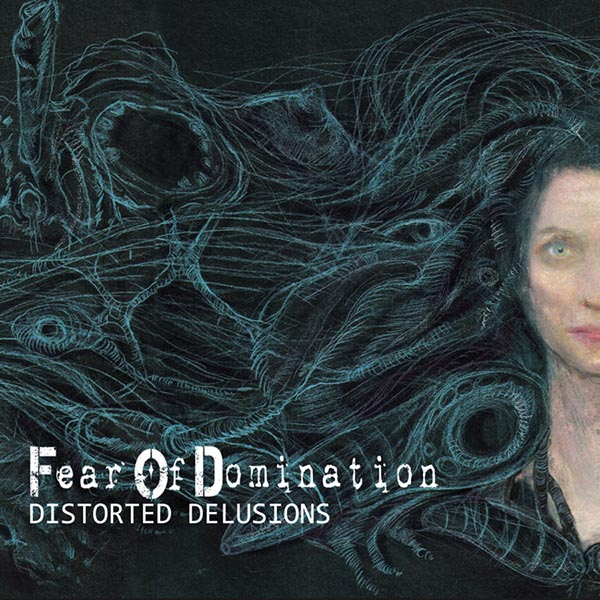 fear of domination - distorted web