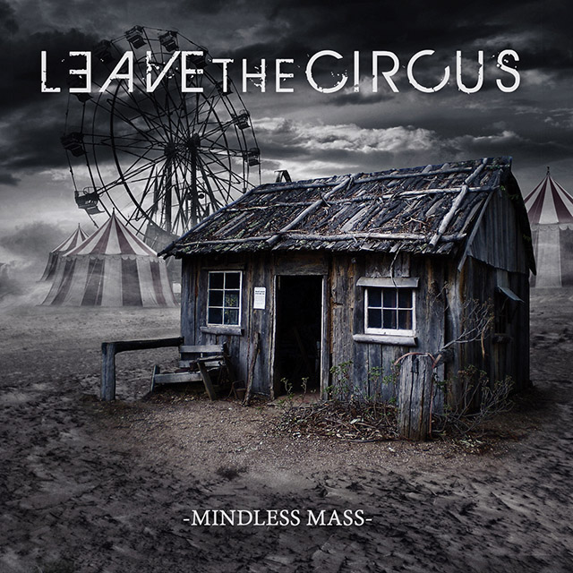 leave the circus - mindless - web