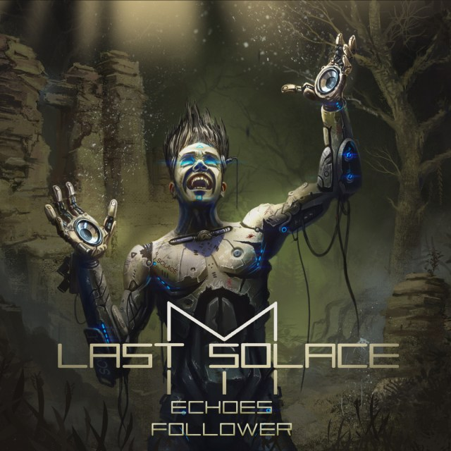 my last solace - echoes