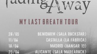 Photo of [GIRAS Y CONCIERTOS] FADING AWAY – My last Breath tour (The Awakening Prophecy)