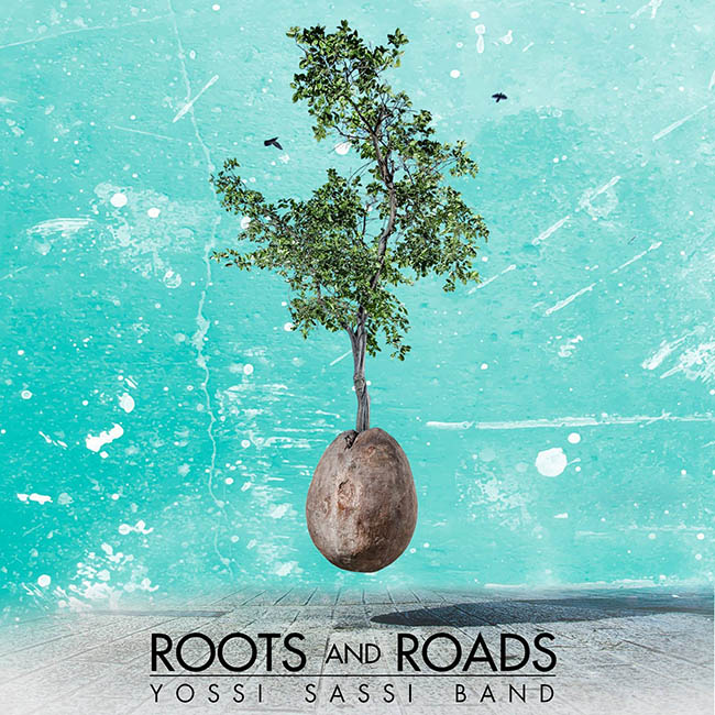 Yossi Sassi Band - Roots and Roads - web