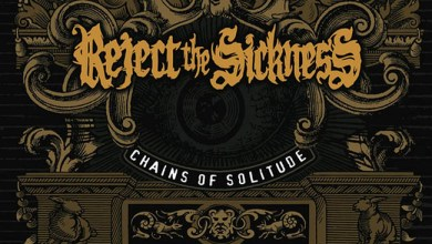 Photo of [CRÍTICAS] REJECT THE SICKNESS (BEL) «Chain of solitude» CD 2015 (Mighty Music)