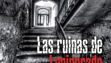Photo of [NOTICIAS] Ya disponible «Las ruinas de Leningrado», la 5ª novela de Arcadio Rodríguez