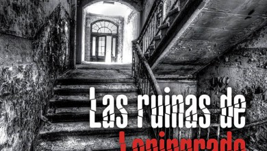 Photo of [NOTICIAS] Ya disponible «Las ruinas de Leningrado», la 5ª novela de Arcadio Rodríguez