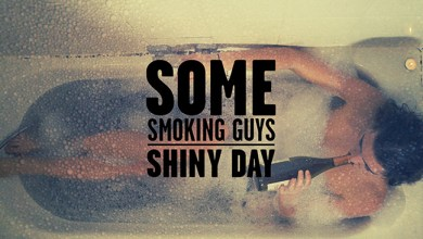 Photo of «Shiny Day», el nuevo video de SOME SMOKING GUYS