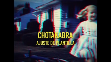 "Photo of CHOTAKABRA (ESP) ""Ajuste de plantilla"" (Lyric Video)"