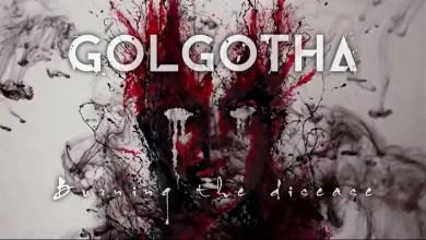 Photo of GOLGOTHA (ESP) «Burning the Disease» (Lyric video)