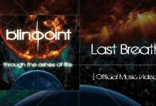 Photo of BLINDPOINT (ESP) «Last Breath» (VIDEO OFICIAL)