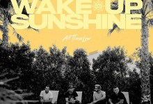 "Photo of ALL TIME LOW (USA) ""Wake up, Sunshine"""