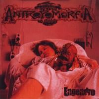 """ANTROPOMORFIA """"Engendro"""" (NECRO CD 001)"""