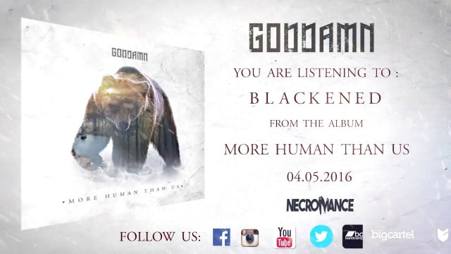 "GODDAMN ""Blackened"" (LYRIC VIDEO)"