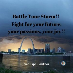 Battling Your Storm