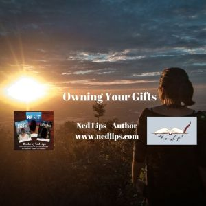 Owning Your Gifts