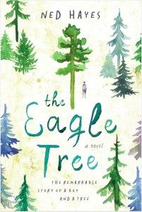 THE EAGLE TREE: a new novel from Ned Hayes
