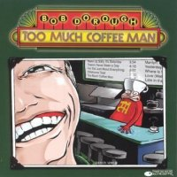 Too Much Coffee Man: the Album