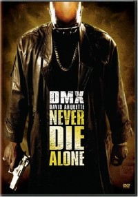 Never Die Alone DVD