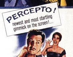 Tingler: Percepto!