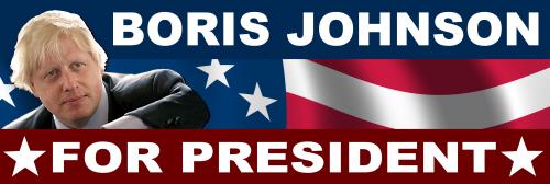 Boris Johnson for President