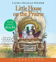 Little House on the Prairie by Laura Ingalls Wilder Audiobook CD Cover Art