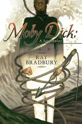 Moby Dick by Ray Bradbury